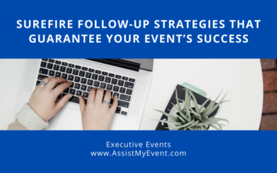 Surefire Follow-Up Strategies that Guarantee Your Event's Success