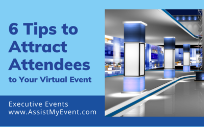 6 Tips to Attract Attendees to Your Virtual Event