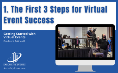 The First 3 Steps for Virtual Event Success
