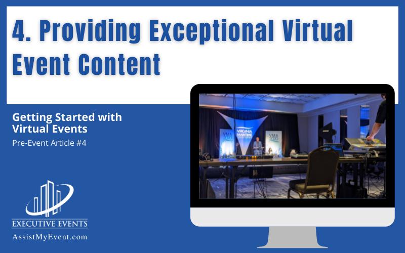 Providing exceptional virtual event content
