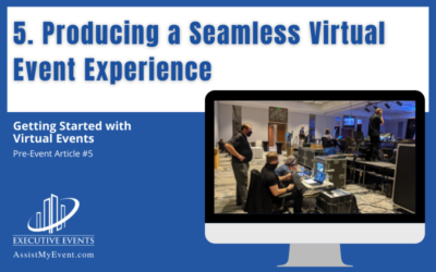 Producing a Seamless Virtual Event Experience